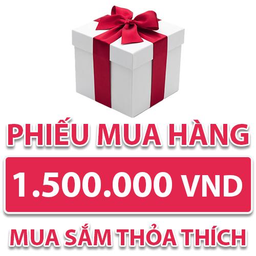 Phiếu Mua Hàng 1.500.000 VND
