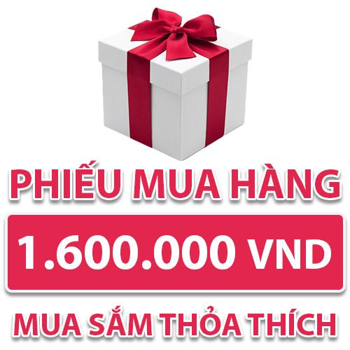 Phiếu Mua Hàng 1.600.000 VND