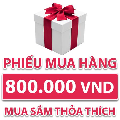 Phiếu Mua Hàng 800.000 VND